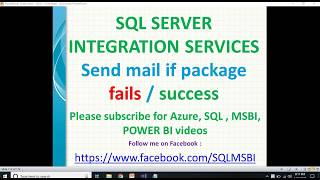 Send mail if ssis package fails | SSIS package failed then send mail | ssis package failures