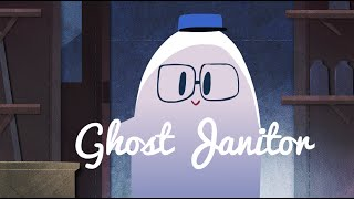 Ghost Janitor