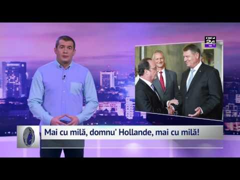 Mai cu milă, domnu' Hollande, mai cu milă!