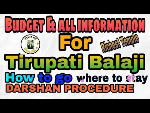 Budget & All Information For Tirupati Balaji ||Tirumala||Darshan Procedure& All||Travel & Education