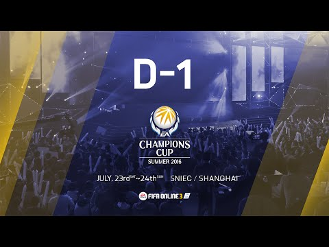 [ DAY 1 ] FIFA Online 3 : EA Champions Cup Summer 2016