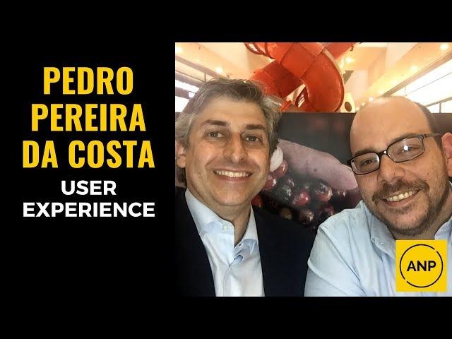 #32 Pedro Pereira da Costa explica a importância da USER EXPERIENCE