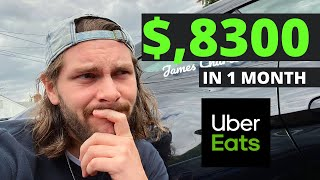 Made $8,000 Driving UBER EATS for 30 days STRAIGHT