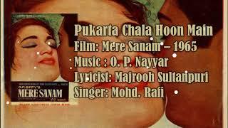 Gambar cover Pukarta Chala Hoon Main   Mohd. Rafi   O. P. Nayyar   Majrooh Sultanpuri   Mere Sanam - 1965