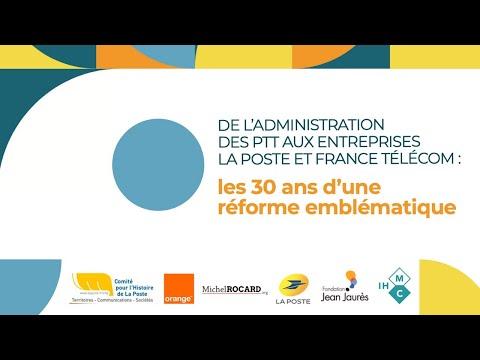 Des PTT aux entreprises La Poste et France Télécom