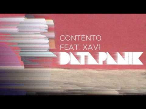 Datapanik - Contento [Feat. Xavi]