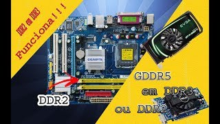 Placas De Video DDR2 Serve em  DDR3 Ou Placa Mae ddr2 e placa de video ddr3 Tirando Algumas Duvidas
