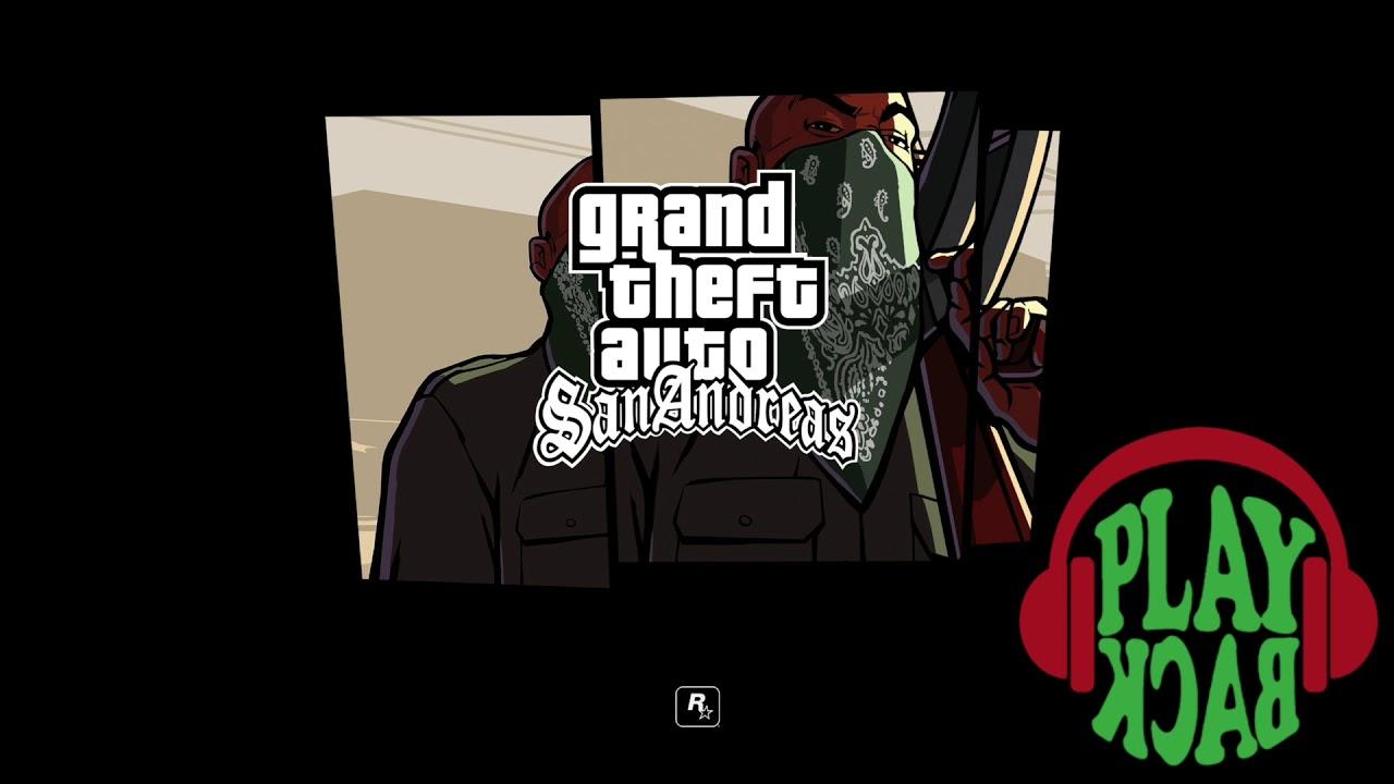 Playback Fm Grand Theft Auto San Andreas Radio Classic East Coast Hip Hop Youtube