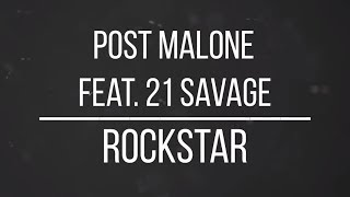 Dylan Matthew - Rockstar ft. Post Malone & 21 Savage (LYRICS)