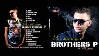 11. Brothers P - PI'NA SHAMPANJË