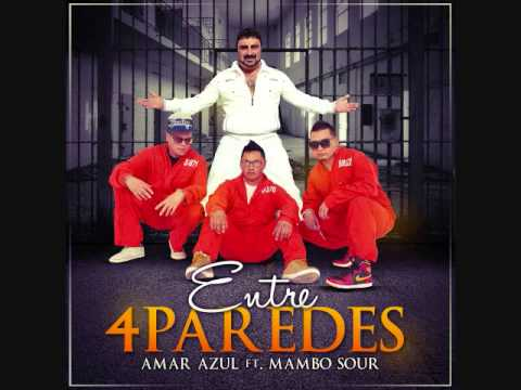 Entre cuatro paredes mambo sour feat amar azul youtube for Amor entre 4 paredes