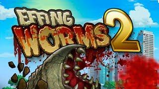 Effing Worms 2 - Mi Gusano Es Gigante