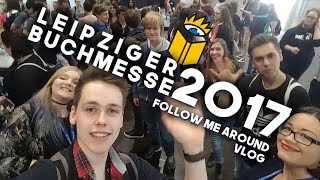 LEIPZIGER BUCHMESSE 2017 | Vlog & Follow Me Around | Phils Osophie
