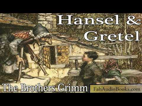 HANSEL AND GRETEL Hansel and Gretel by The Brothers Grimm Fairy Tales Unabridged audiobook FAB
