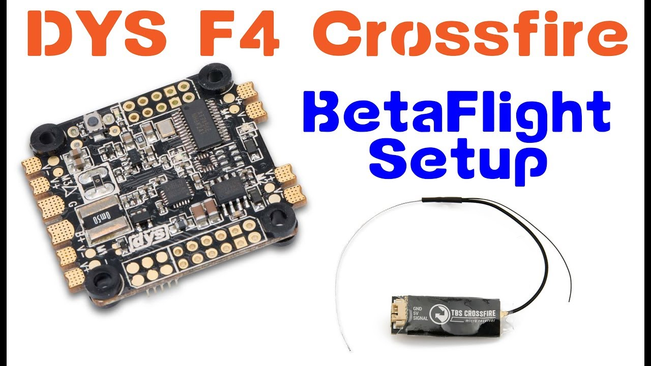 TBS Crossfire| Betaflight Setup / Settings / How To (Dys F4)