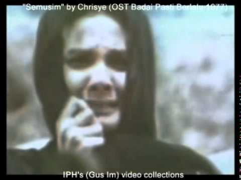 Semusim  - by Chrisye - (OST Badai Pasti Berlalu 1977) - (IPH's video collections)