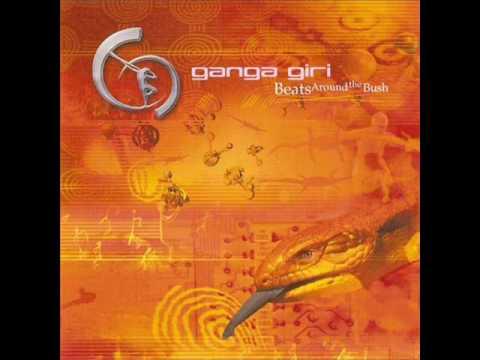 Ganga Giri – Beats Around The Bush (Full Album)