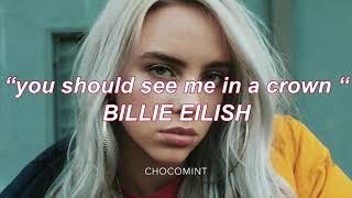 ★日本語訳★you should see me in a crown - Billie Eilish Video