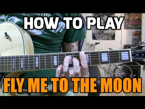 Fly Me to the Moon - chord melody lesson w/tabs - YouTube