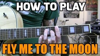 Fly Me to the Moon - chord melody lesson w/tabs