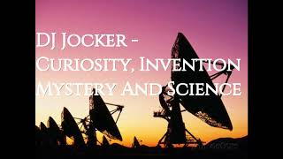 DJ Jocker - {Piano, Violin} Curiosity, Invention, Mystery And Science