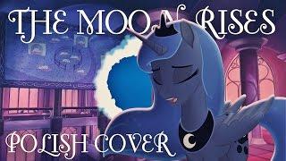 ☾ The Moon Rises - POLISH COVER ☾