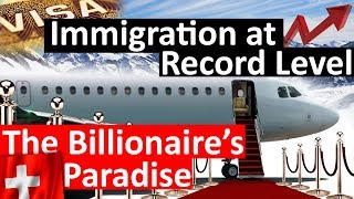 Super-rich are moving to Switzerland with Golden Visa (New Record!)