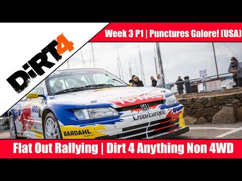 PUNCTURES EVERYWHERE! DiRT 4 Flat Out Rally Week 3 Part 1 USA