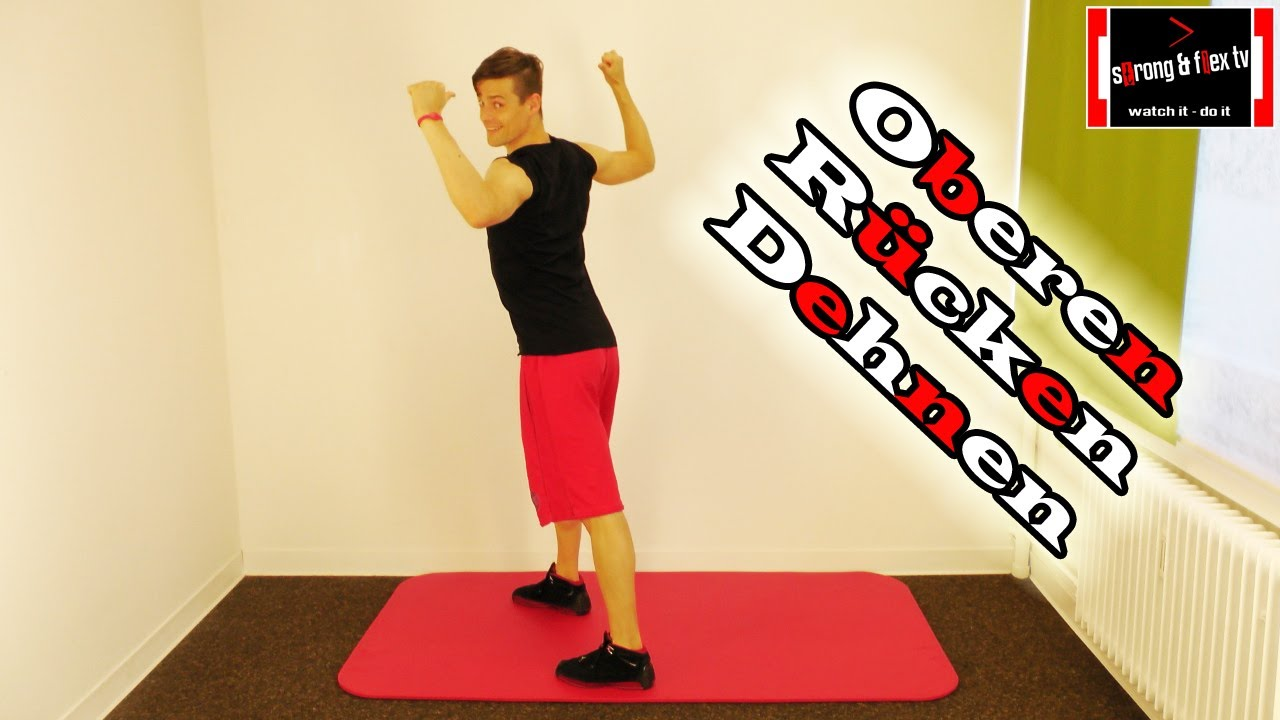Dehnübung: Oberer Rücken und Nacken - YouTube
