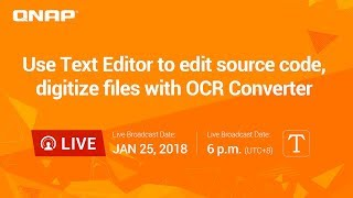 QNAP LIVE | Use Text Editor to edit source code, digitize
