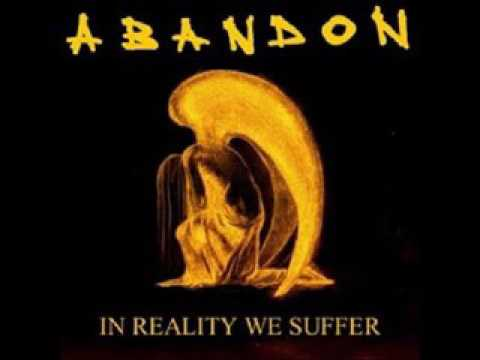 Abandon - In Reality We Suffer (Full Album 2004)