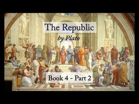 The Republic, Plato - Book 4 Part 2 (Audiobook)