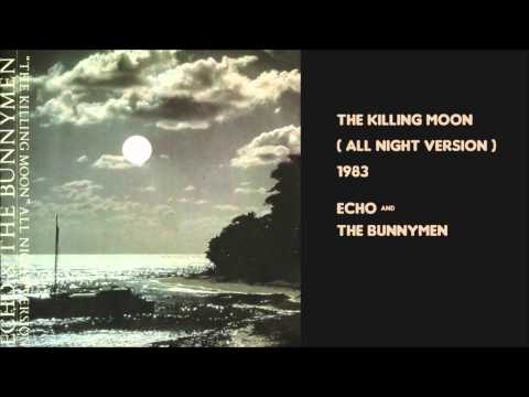 The Killing Moon (All Night Version) by Echo and the Bunnymen 1983 extended version