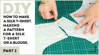 DIY: How to make a silk t-shirt. Making a pattern for a silk t-shirt or a blouse.