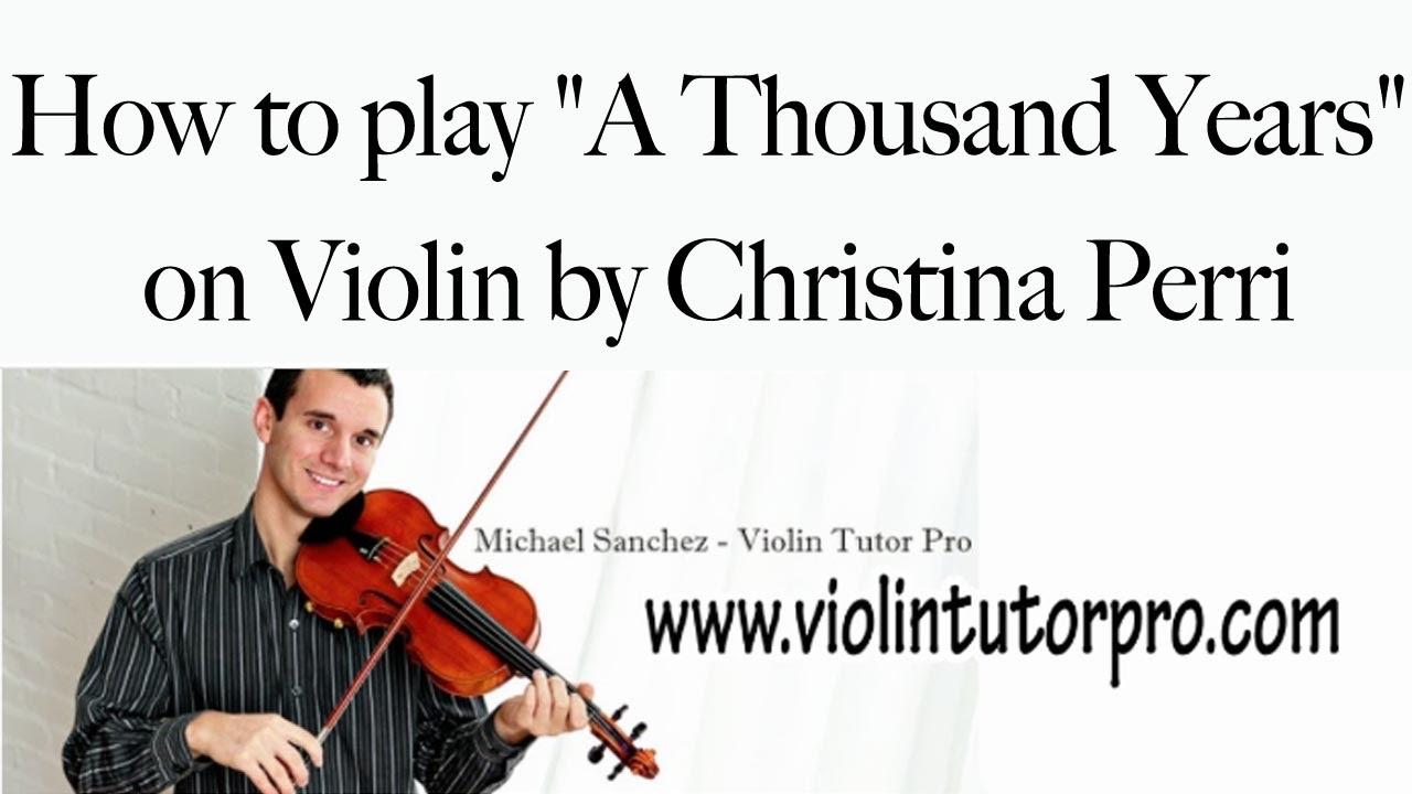 how to play a thousand years on violin by christina perri youtube. Black Bedroom Furniture Sets. Home Design Ideas