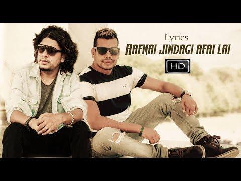 New Lyrics Video Song     AAFNAI JINDAGI AAFAI LAAI    FT PRAMOD KHAREL, SHIVA PARIYAR