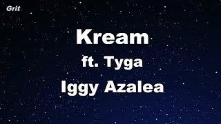 Kream ft. Tyga - Iggy Azalea Karaoke 【No Guide Melody】 Instrumental