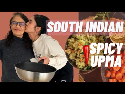 Cooking with my Mum - UPMA & a whole lot of cuteness!!!
