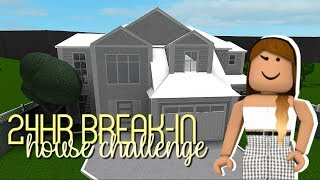 Roblox | Bloxburg | 24Hr Break-In House Challenge