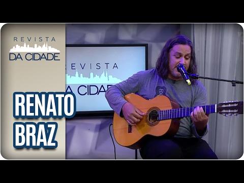 Renato Braz - Revista da Cidade (09/02/2017)