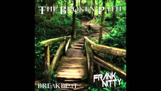 Video Frank Nitty - The Broken Path download MP3, 3GP, MP4, WEBM, AVI, FLV Oktober 2017