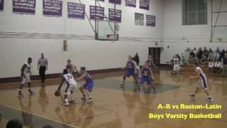 Acton Boxborough Varsity Boys Basketball @ Boston Latin 12/16/11