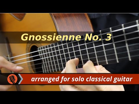 Gnossienne No. 3 by E. Satie (solo classical guitar arrangement by Emre Sabuncuoglu)