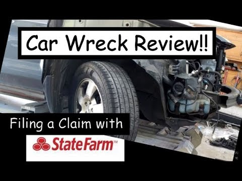 Car Wreck Review!! (and filing a claim with State Farm)