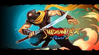 Shadow Blade - Chapter 1 Gameplay