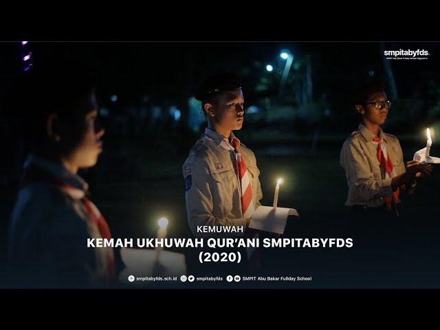 Kemuwah – Kemah Ukhuwah Qur'ani SMPITABYFDS (2020)