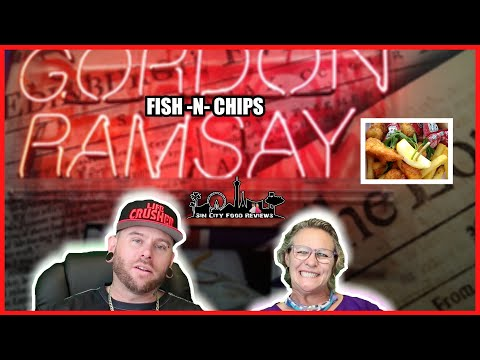 Does Gordon Ramsay Fish And Chips Las Vegas Live Up To The Hype?