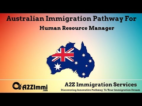 Human Resource Manager | 2020 | PR / Immigration Requirements For Australia