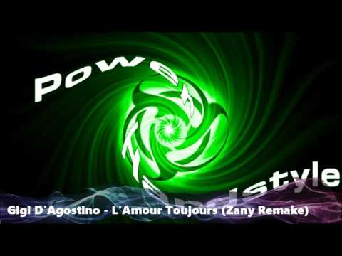 Gigi D'Agostino - L'Amour Toujours (Zany Remake)(FREE DOWNLOAD)