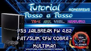 PS3-4.82 JAILBREAK FAT/SLIM + CFW COBRA + MULTIMAN